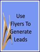 use real estate flyers to generate real estate leads