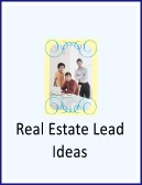 real estate lead ideas