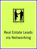 real estate leads via-networking