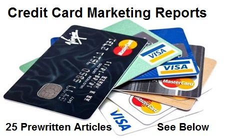 Pre-written Credit Card Marketing Reports