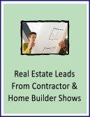 real estate leads from contractor and home builder shows